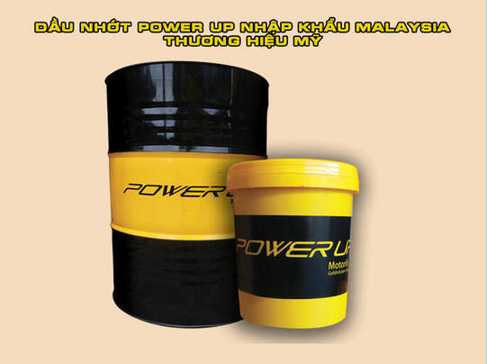 dau-nhot-power-up-nhap-khau-malaysia-thuong-hieu-my